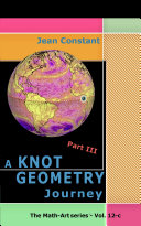 The Knot Geometry journey   Part III