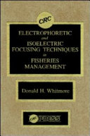 Electrophoretic and Isoelectric Focusing Techniques in Fisheries Management