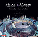 Mecca the Blessed & Medina the Radiant (Bilingual)