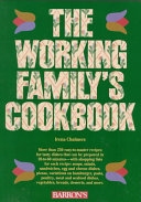 The Working Family s Cookbook Book PDF