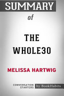 Summary Of The Whole30 By Melissa Hartwig Conversation Starters