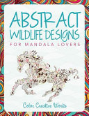 Abstract Wildlife Designs for Mandala Lovers