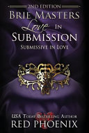 Brie Masters Love in Submission: 2nd Edition