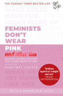 Pdf Feminists Don't Wear Pink (and other lies)