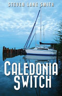 Caledonia Switch