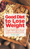 Good Diet to Lose Weight  Lose Weight Fast with Healthy Quinoa and Without Gluten