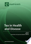 Tea in Health and Disease