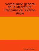 Vocabulaire Général de la Littérature Française Du XXème Siècle