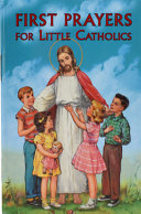 First Prayers For Little Catholics PDF