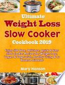 Ultimate Slow Cooker Cookbook 2019