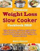 Ultimate Slow Cooker Cookbook 2019 Book PDF