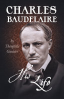Pdf Charles Baudelaire - His Life Telecharger