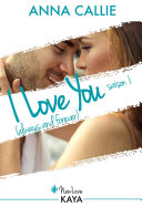 I Love You (always and forever) - Saison 1 ebook