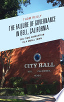 The Failure of Governance in Bell  California