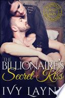 The Billionaire   s Secret Kiss