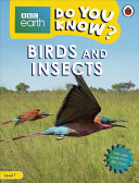 Birds and Insects   BBC Do You Know      Level 1