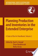 Planning Production and Inventories in the Extended Enterprise