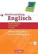 Abschlussprüfung Englisch. English G 21. 9./10. Schuljahr. Realschulbildungsgang. Mittelschule Sachsen. Musterprüfungen, Lerntipps