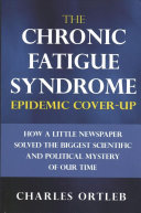 The Chronic Fatigue Syndrome Epidemic Cover Up