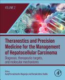 Theranostics and Precision Medicine for the Management of Hepatocellular Carcinoma  Volume 2