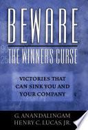 Beware the Winner's Curse