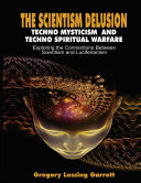 The Scientism Delusion