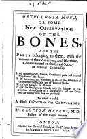 Osteologia Nova Or Some New Observations of the Bones