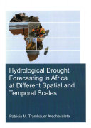 Hydrological Drought Forecasting in Africa at Different Spatial and Temporal Scales