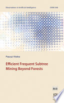 Efficient Frequent Subtree Mining Beyond Forests