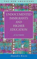 Undocumented Immigrants and Higher Education