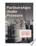 Partnerships under pressure : managing commercial low-level radioactive waste.