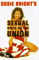Susie Bright s Sexual State of the Union Book