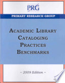 Academic Library Cataloging Practices Benchmarks