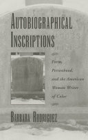 Autobiographical Inscriptions: Form, Personhood, and the ...