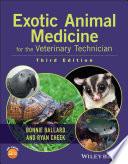"""Exotic Animal Medicine for the Veterinary Technician"" by Bonnie Ballard, Ryan Cheek"