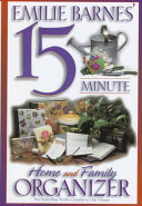 Emilie Barnes  15 Minute Home and Family Organizer