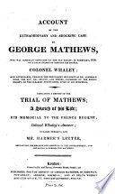 Account of the Extraordinary and Shocking Case of George Mathews Book PDF