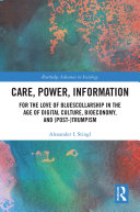 Care, Power, Information