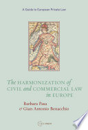 The Harmonization of Civil and Commercial Law in Europe