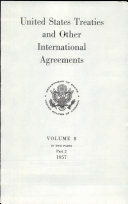 United States Treaties and Other International Agreements