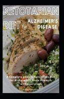 Ketotarian Diet For Alzheimer S Disease Book PDF