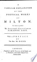 A Familiar Explanation of the Poetical Works of Milton