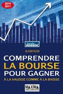 Comprendre la bourse pour gagner - 2010-2011 - 15°ED Pdf/ePub eBook