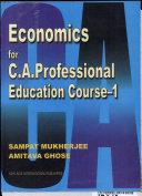 Economics for C A  Professional Education Course 1