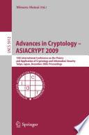 Advances In Cryptology Asiacrypt 2009