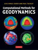 Computational Methods for Geodynamics