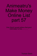 Animeatru's Make Money Online List part 57