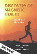 Discovery of Magnetic Health