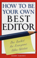 How To Be Your Own Best Editor Book