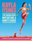 The Bikini Body Motivation & Habits Guide Pdf/ePub eBook